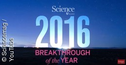 "Science kürt die ""Scientific Breakthroughs 2016"""